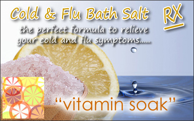 Cold and Flu Bath Salt and Cold and Flu Soak